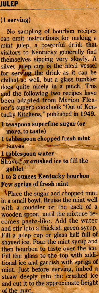 Recipe for Mint Julep from WP in the 1980s. Content printed below picture